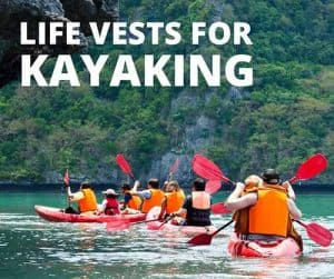 Life Jackets for Kayaking