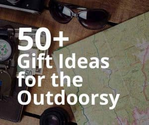 Gifts for the Outdoorsy
